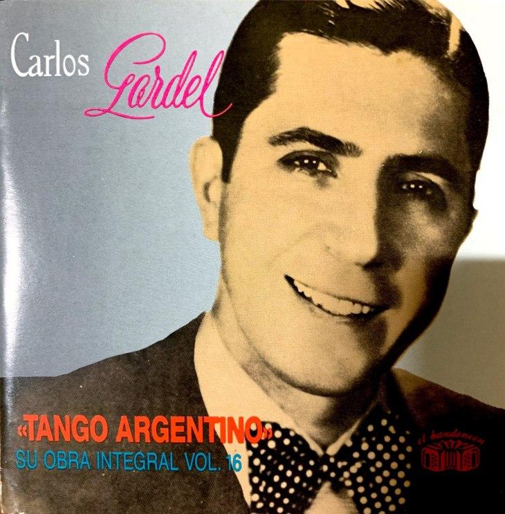 Carlos Gardel Tango Argentino Su Obra Integral vol.16.jpg